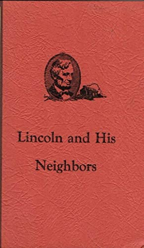 Lincoln and His Neighbors