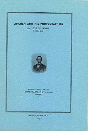 Lincoln and His Photographers