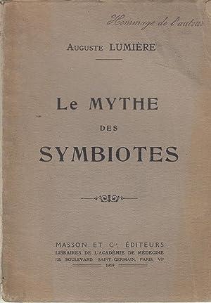 Le Mythe des Symbiotes - envoi autographe de l'auteur COPY SIGNED BY THE AUTHOR: Auguste LUMIERE