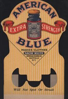 American Extra Strength Blue, Makes Clothes Snow White.will not spot or streak Display Sign.