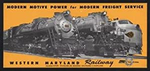 Modern Motive Power for Modern Freight Service, Western Maryland Railway. 'Locomotion Promotional...