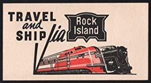 Travel and Ship Via The Rock Island. 'Locomotion Promotional Card'.