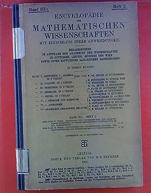 Encyklopädie der mathematischen Wissenschaften mit Einschluss ihrer Anwendungen. BAND III1 - HEFT 2...