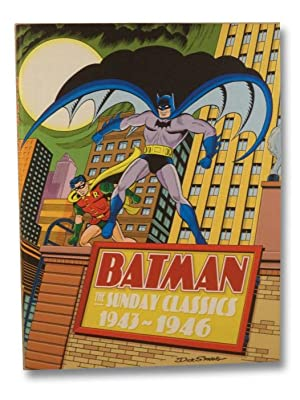 Batman: The Sunday Classics 1943-1946: Kane, Bob