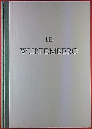 Le Wurtemberg: ohne Autorenangabe