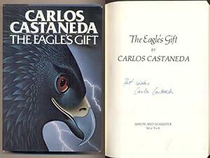 The Eagle's Gift: Castaneda, Carlos