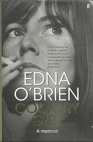 Country Girl - A memoir: O'Brien, Edna