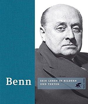 Benn : Sein Leben in Bildern und Texten. Zusammengestellt von Holger Hof,: Hof, Holger (Hrsg.),