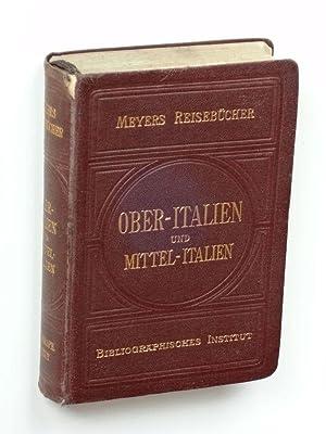 Meyers Reisebücher: Gsell Fels' Oberitalien und Mittelitalien (bis vor die Tore Roms).