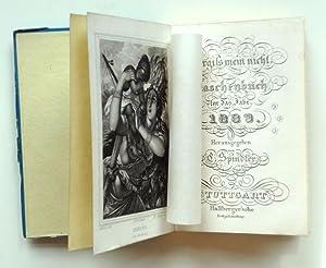 Vergiß mein nicht. Taschenbuch für das Jahr 1839. Zehnter Jahrgang.: Spindler, C. (Hrgb.)