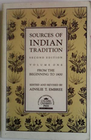 Sources of Indian Tradition, Vol. 1: From: Ainslee Embree