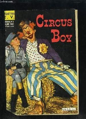 CIRCUS BOY MENSUEL N°2 Sommaire : Circus: COLLECTIF