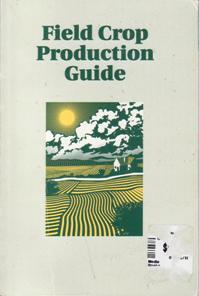 Field Crop Production Guide