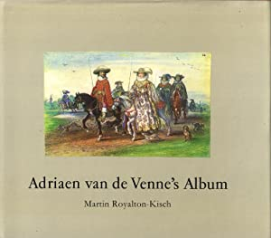 Adriaen van de Venne's Album in the Department of prints and drawings in the British Museum.