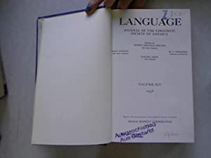 Language Journal of the Linguistic Society of America. Volume XIV, 1938 + Volume XV, 1939. 2 ...