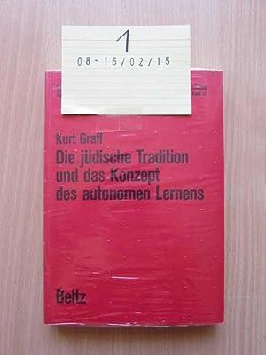 Die jüdische Tradition und das Konzept des autonomen Lernens Studien und Dokumentationen zur ...