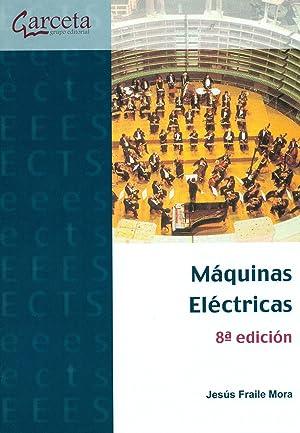 Máquinas eléctricas: Fraile Mora, Jesús