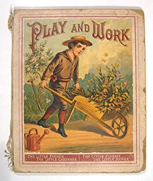 Play and Work.: CHROMOLITHOGRAPHS - CHILDREN)