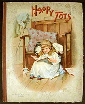 Happy Tots. Wide Awake Stories for Little: CHROMOLITHOGRAPHS)