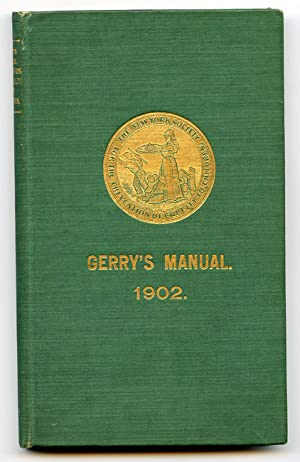 Manual of The New York Society for the Prevention of Cruelty to Children. With Appropriate Forms ...
