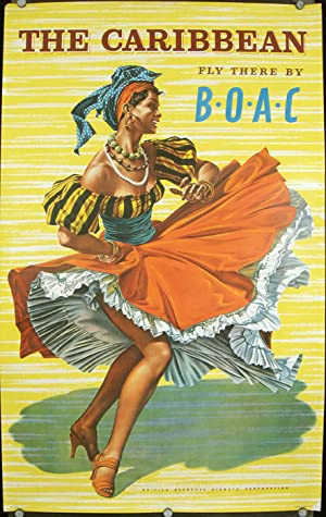 The Caribbean. Fly There by B.O.A.C. British Overseas Airways Corporation.