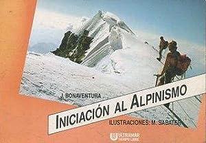 Imagen del vendedor de INICIACION AL ALPINISMO. a la venta por Libreria Anticuaria Jerez