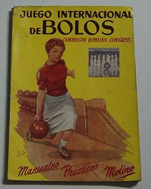 EL JUEGO INERNACIONAL DE LOS BOLOS: A. BESCOS RAMON