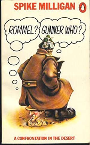 Rommel  Gunner Who  A Confrontation in the Desert