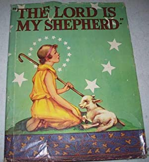 The Lord Is My Shepherd: N/A