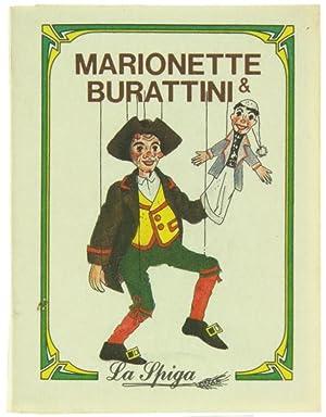 Immagine del venditore per MARIONETTE E BURATTINI.: venduto da Bergoglio Libri d'Epoca
