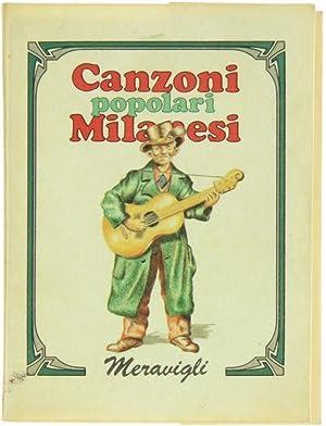 Immagine del venditore per CANZONI POPOLARI MILANESI: venduto da Bergoglio Libri d'Epoca