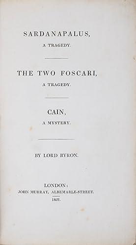 Sardanapalus, A Tragedy / The Two Foscari,: Byron, Lord