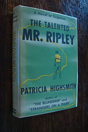 Seller image for THE TALENTED MR. RIPLEY (1st printing) for sale by Medium Rare Books