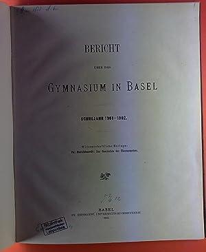 Bericht über das Gymnasium in Basel. Schuljahr 1901-1902. Wissenschaftliche Beilage: Fr. Burckhardt...