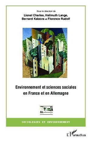 environnement et sciences sociales en France et en Allemagne: Charles, Lionel- Lange, Hellmuth- ...