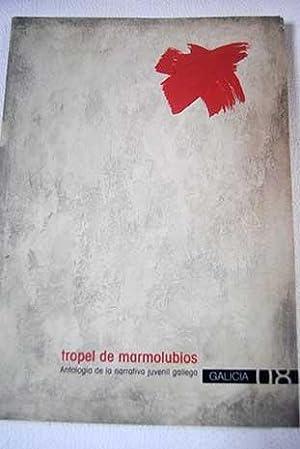 Tropel de marmolubios: antología de la narrativa