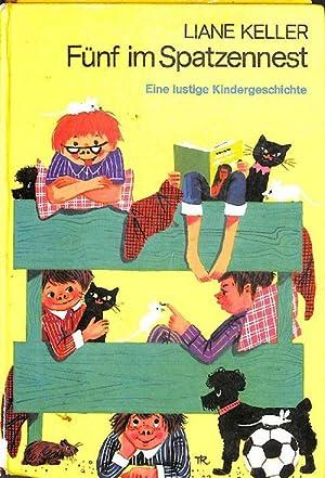 Fünf (5) im Spatzennest - eine lustige: Liane Keller