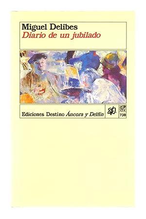 DIARIO DE UN JUBILADO: Miguel Delibes