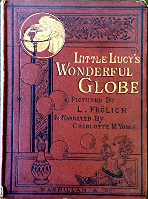 Little Lucy's Wonderful Globe
