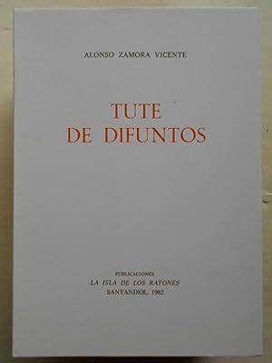 Tute de Difuntos.: Zamora, Vicente, Alonso.