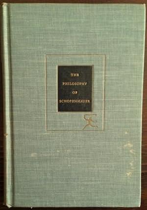 The Philosophy of Schopenhauer.: Edman, Irwin (Ed.):