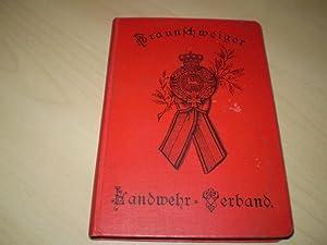 Liederbuch für den Braunschweiger Landwehr-Verband. Zur 25jährigen: Rühe, A., und