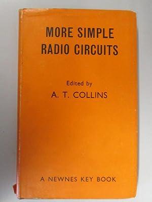 More simple radio circuits (Key books): Collins, Albert Thomas