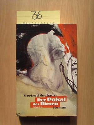 Der Pokal des Riesen: Seehaus, Gertrud und Hjoerdis Dreschel: