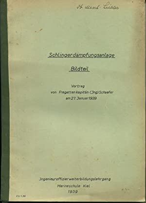 Schlingerdämpfungsanlage Bildteil Vortrag vom 27. Januar 1939, ...