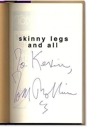 Skinny Legs and All.: ROBBINS, Tom.