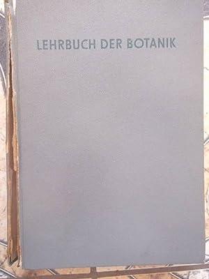 Lehrbuch der Botanik für Hochschulen . Mit 982 Abbildugnen im Text und 1 farbigen karte: E. ...