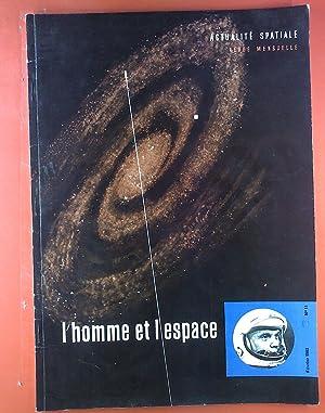 L`Homme Et L`Espace. Numero 11. Fevrier 1962. Albert Ducrocq: Apres le vol orbital du colonel Glenn...