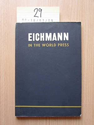 Eichmann in the world press: Israel Ministry for Foreign Affairs: