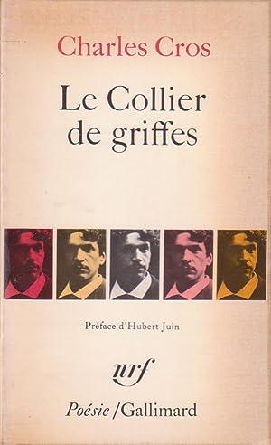 Collier de griffes (Le): CROS, Charles [JUIN,